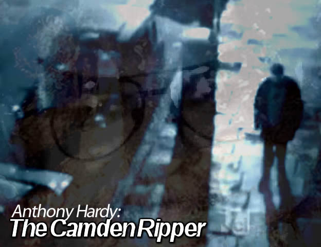 Anthony Hardy: The Camden Ripper (2012)