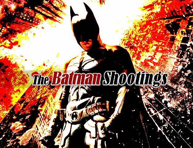 The Batman Shootings (2012)