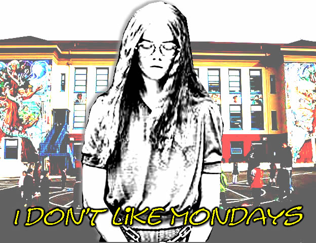 I Don't Like Mondays (2006)