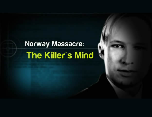 Norway Massacre: The Killer's Mind (2011)