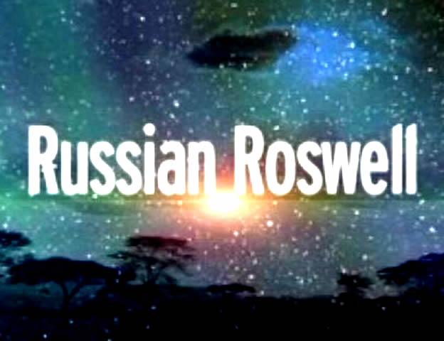 Russian Roswell (2005)