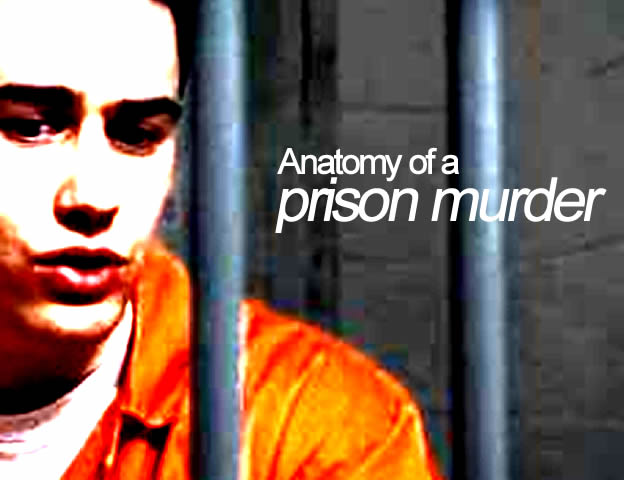 Anatomy of a Prison Murder (2002)