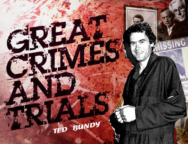 Great Crimes and Trials: Ted Bundy (1992)