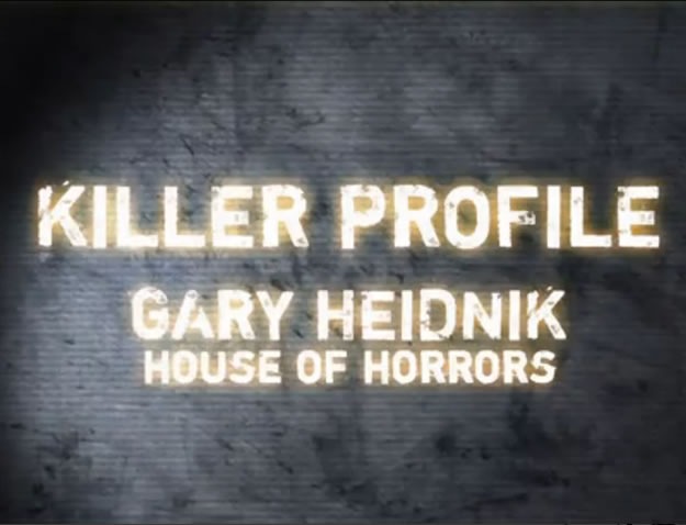 Killer Profile: Gary Heidnik (2013)