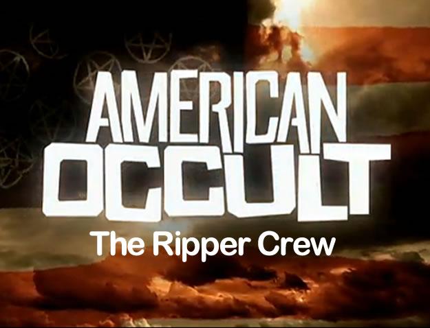 American Occult: The Ripper Crew (2010)